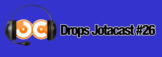 Drops Jotacast 26