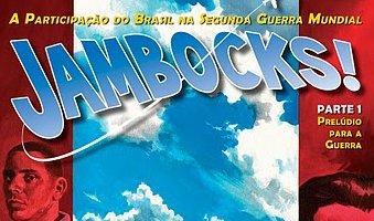 [Quadrinhos] Jambocks! Prelúdio para a Guerra