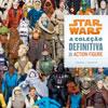Livro Star Wars - A Coleção Definitiva de Action Figure no Brasil