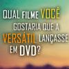 A Versátil quer saber qual DVD inédito ela deve lançar no Brasil
